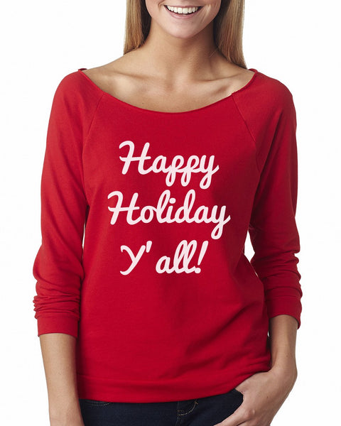 Happy Holiday Y'all Women's Off Shoulder Girly Sweater