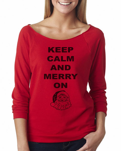 Keep Calm and Merry On Women's Off Shoulder Christmas Santa Sweatshirt