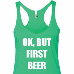 OK But First Beer Tank Top, St Patrick's day party tank