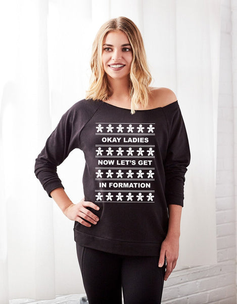Ladies Let's Get In Formation Off the Shoulder Women's Beyonce Holiday Sweater