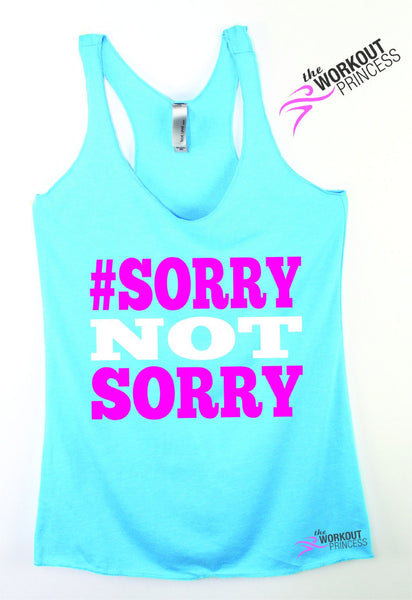 Sorry Not Sorry Cute Workout Top