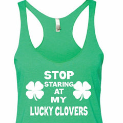 Stop Starring At My Lucky Clovers