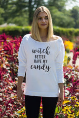 Witch Better Have My Candy Off the Shoulder