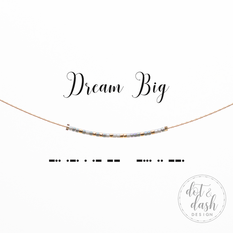 Dream Big | Morse Code Necklace