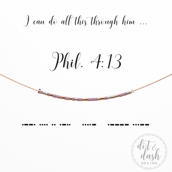 Philippians 4:13 I Can Do All Things Through Him | Morse Code Necklace
