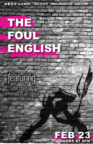 Village Cask Sessions: The Foul English