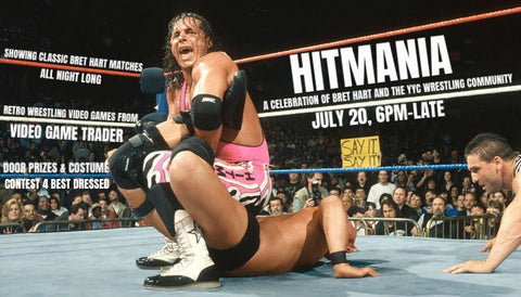 Hitmania: A Celebration of Bret Hart and the YYC Wrestling Community
