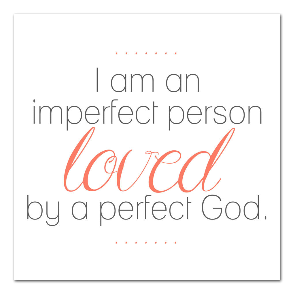 loved by a perfect God inspirational art