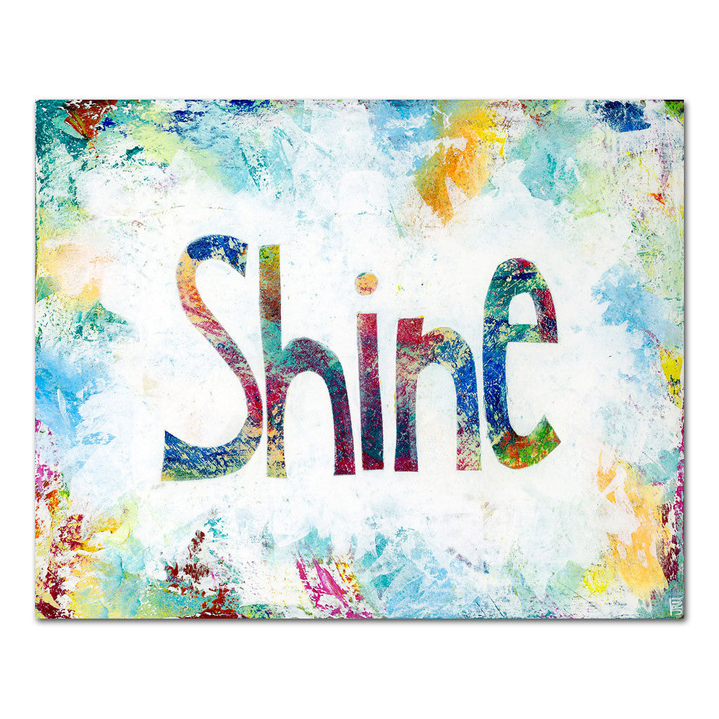 shine encouraging inspirational art