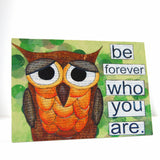 be who you are owl canvas