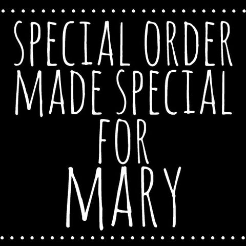 mary's special order