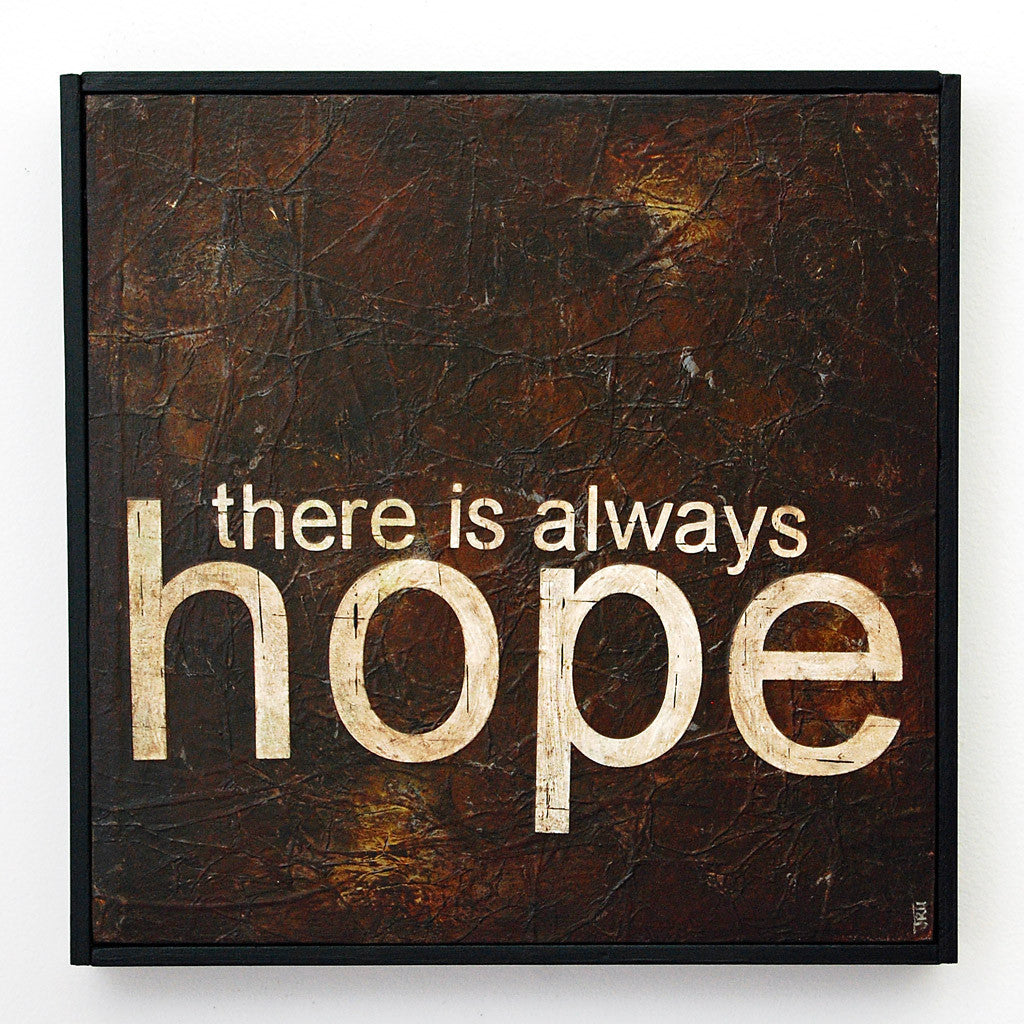 there is always hope original mixed media art