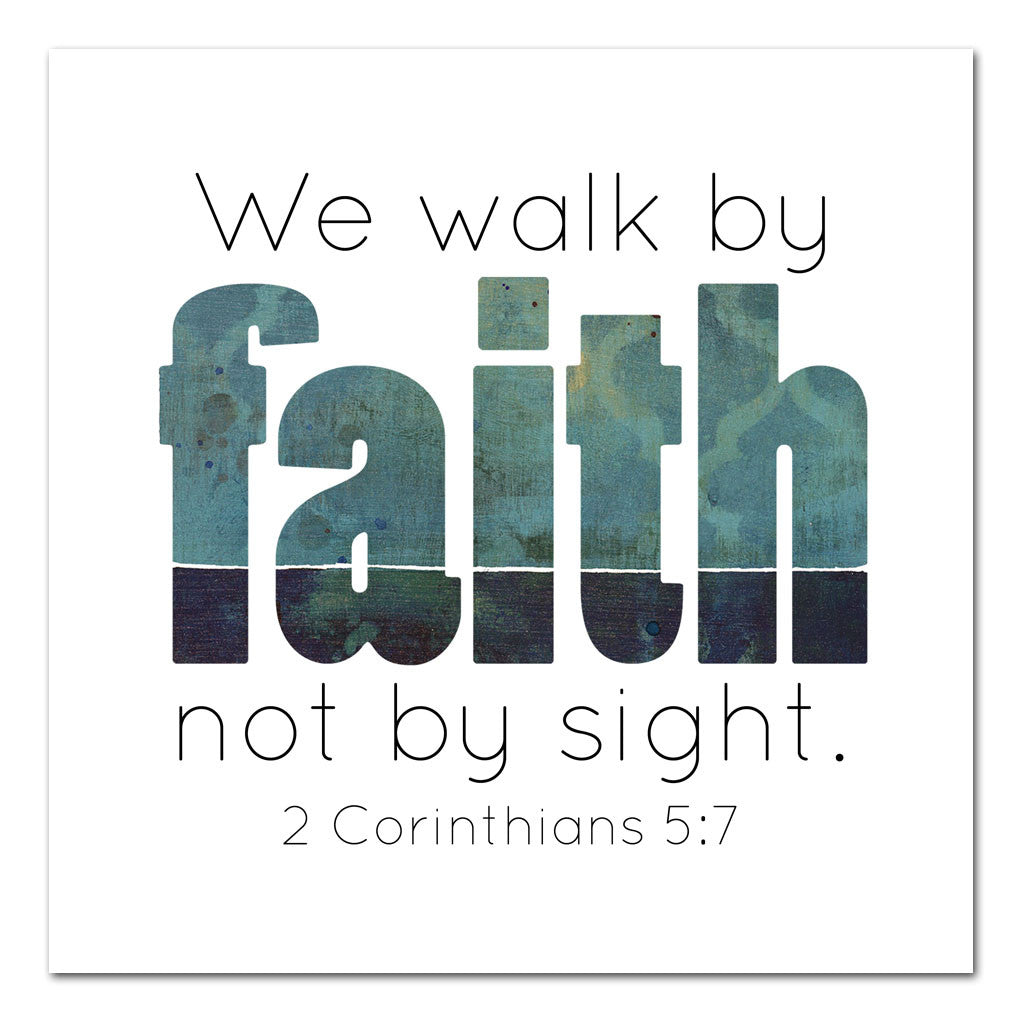 walk by faith not by sight scripture art