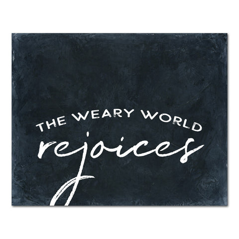 Weary World Rejoices (black)