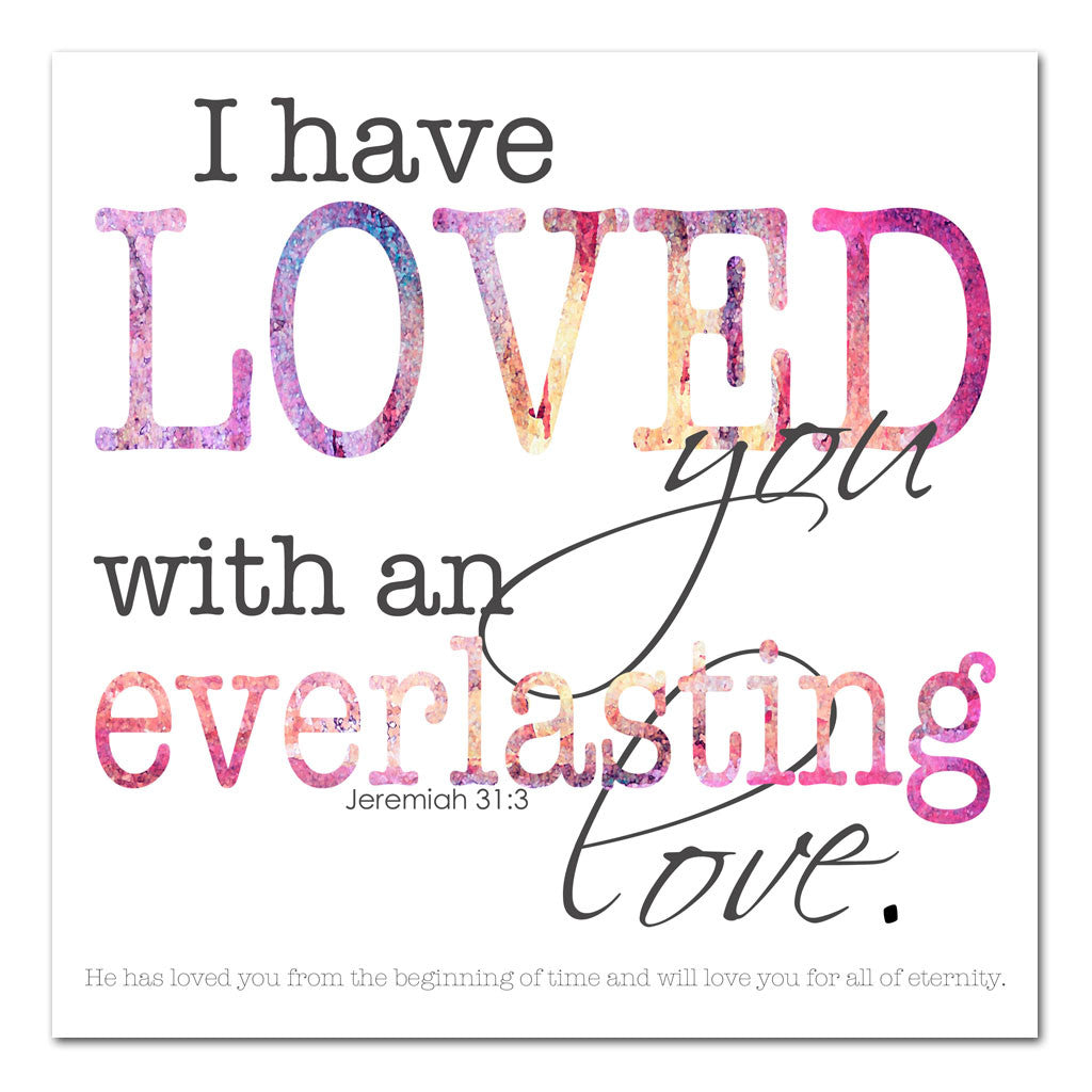 loved with an everlasting love scripture art