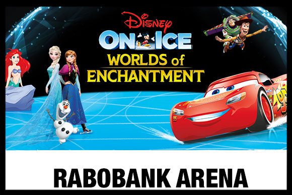 "DISNEY ON ICE - ""WORLDS OF ENCHANTMENT"" SATURDAY 7PM"