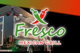 Fresco Mexican Grill (Mobile Truck) - $20 Certificate