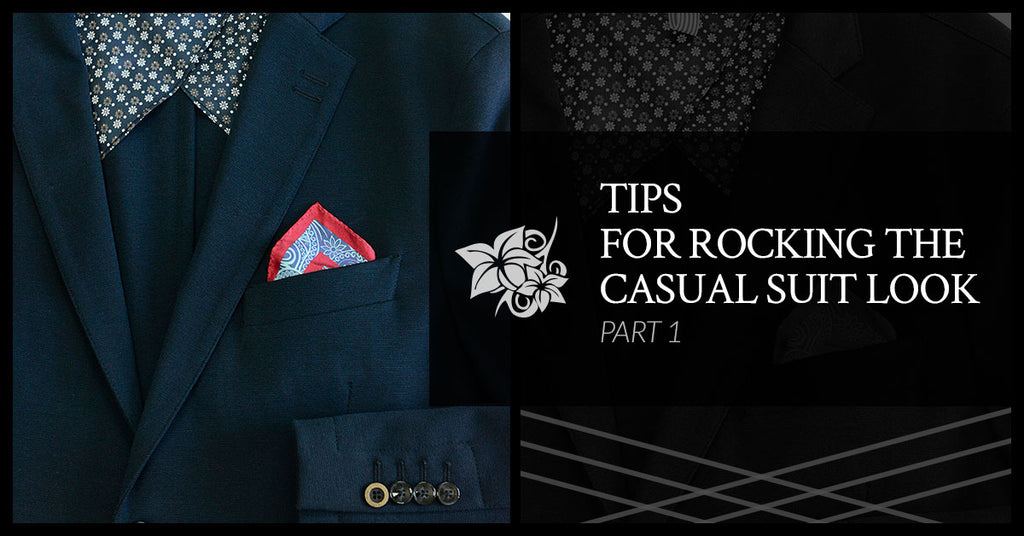 Tips For Rocking The Casual Suit Look, Pt. 1