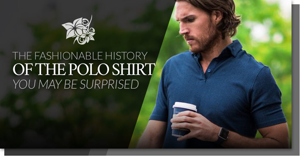 The Fashionable History Of The Polo Shirt — You May Be Surprised