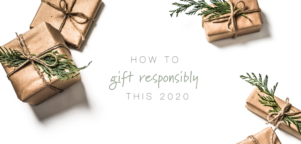 How to Gift Responsibly This 2020
