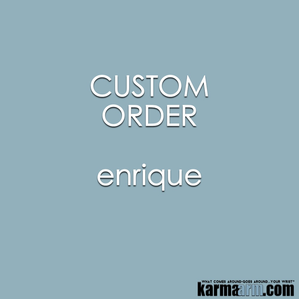 Custom Order | Enrique