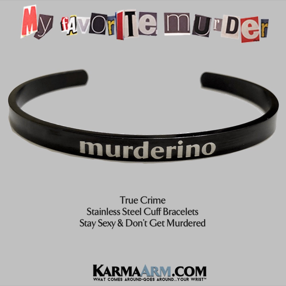 Murderino Jewelry. Bracelets. my favorite murder.  cuff bracelets. true crime jewelry. Podcast Jewelry.