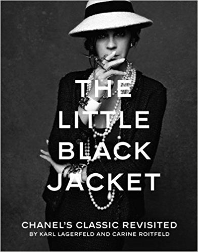 The Little Black Jacket: Chanel's Classic Revisited by Karl Lagerfeld