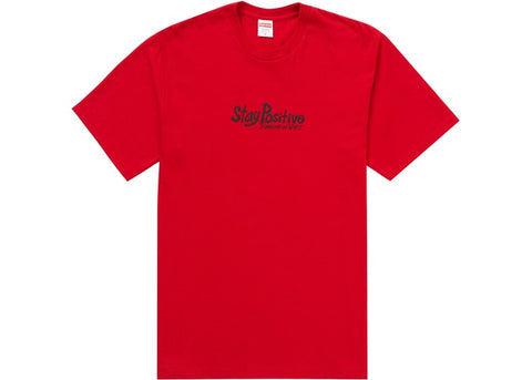 Supreme Stay Positive Tee Red