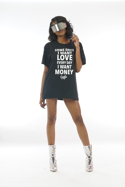 Some Days I want LOVE T-shirt Black