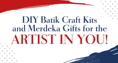 DIY Batik Craft Kits and Merdeka Gifts for the Artist In You