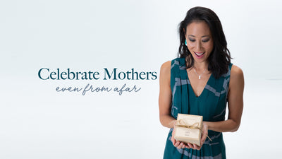 Celebrate Mothers Even From Afar With Our Mother's Day Gift Ideas