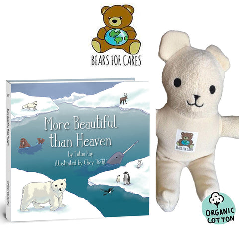 """More Beautiful Than Heaven"" Book & Bears For Cares, Bear"