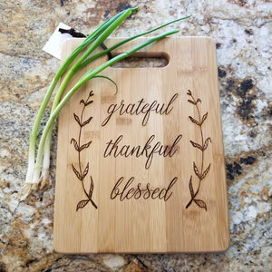 Grateful, Thankful, Blessed Cutting Board