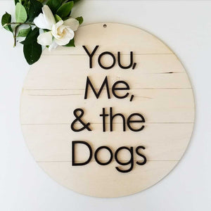 Shiplap Round - you, me, and the dogs