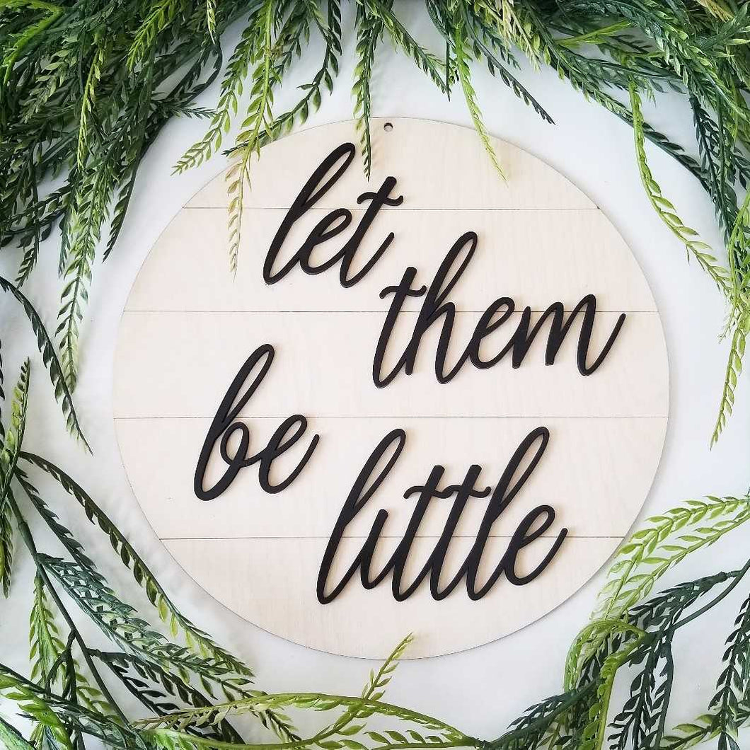 Shiplap Round - Let them be little