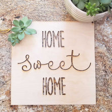 Home Sweet Home Square Sign