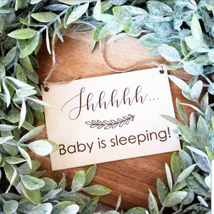 Shhhh, Baby Sleeping Sign