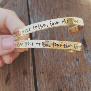 Find Your Tribe Hand Stamped Cuff Bracelet...Skinny Stacking Bracelet