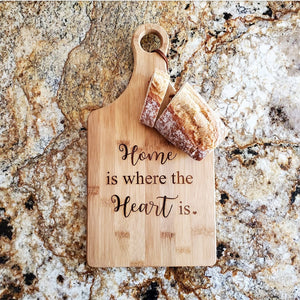 Cutting Board - Home is where the heart is