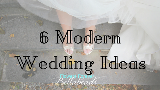 6 Modern Wedding Ideas