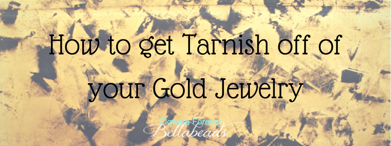 How To Get Tarnish Off Of Your Gold Jewelry