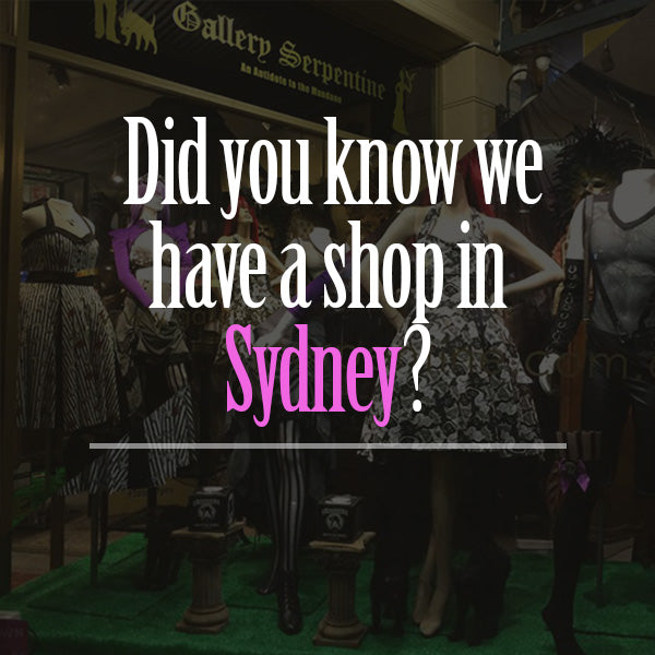 Did you know we have a shop in Sydney where you'll find alternative fashion at it's best
