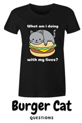 funny cute cat meme existential crisis burger cat t-shirt on black with text