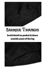 2 images and text detailing the black braid feature around the side front pockets and down the outside leg seam of the Baroque trousers for men