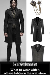 layout of what to wear to complete the full look wearing the gothic gentlemen coat 3/4 length spliced panels men's coat with sharp styling, double lapels, 2 part sleeve