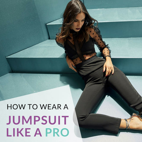 How To Wear a Jumpsuit Like a Pro