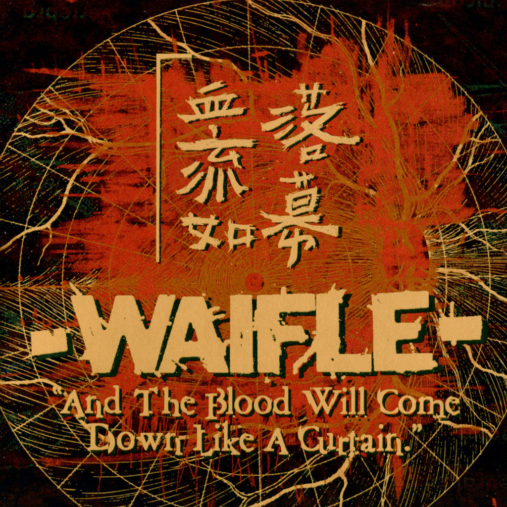 "WAIFLE ""And the Blood Will Come Down Like a Curtain"" CDEP"