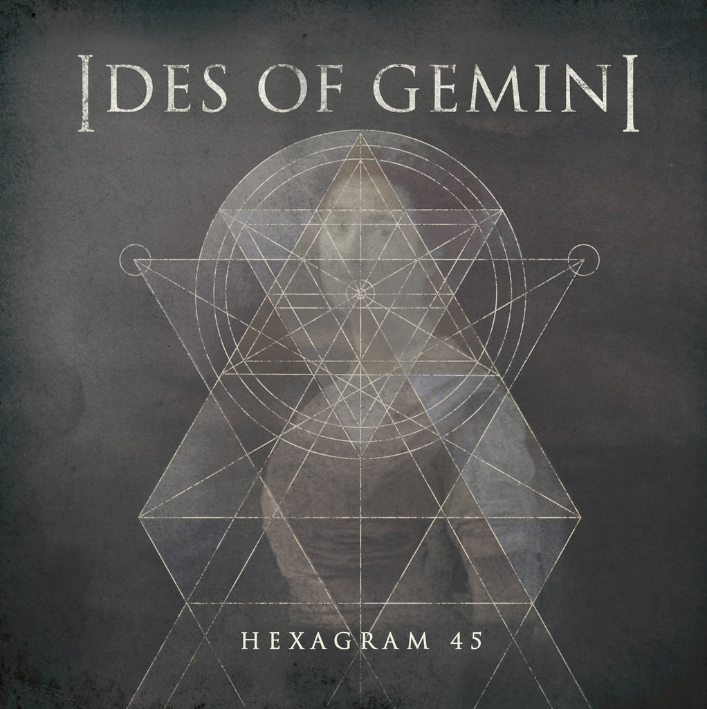 "IDES OF GEMINI ""Hexagram"" 7"""