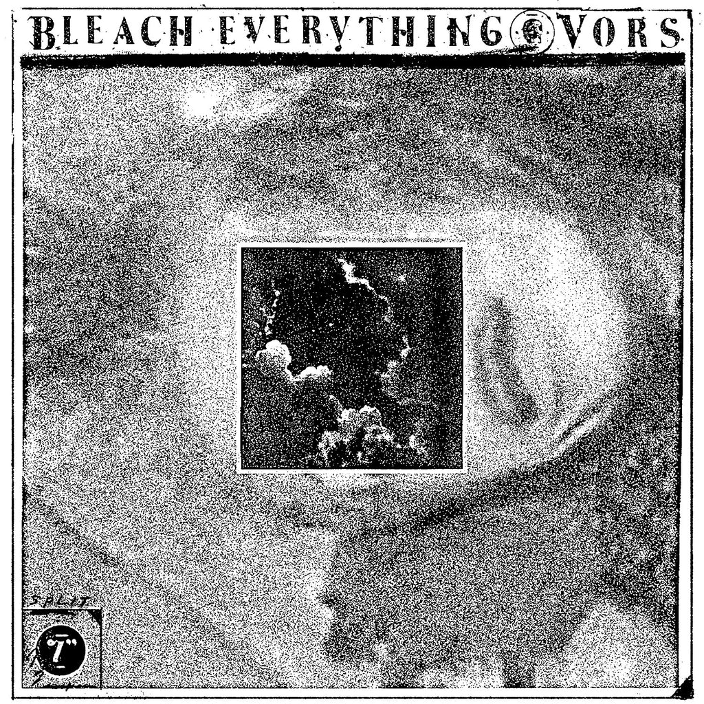 "BLEACH EVERYTHING & VORS ""Split"" 7"""