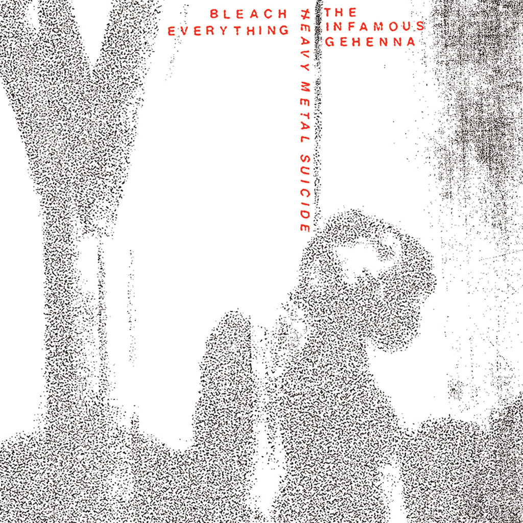 "BLEACH EVERYTHING & THE INFAMOUS GEHENNA ""Heavy Metal Suicide"" 7"" WHITE COVER"